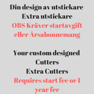 Your design – Extra cutters